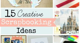 Scrapbooking Ideas Roundup: 15 Techniques to Try!