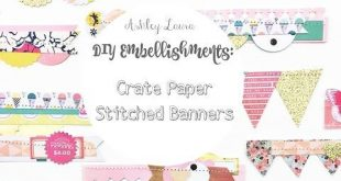 DIY Embellishments: Crate Paper stitched banners - YouTube