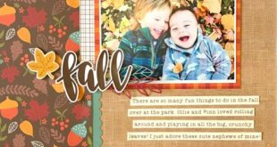 Celebrate Autumn Layout - Echo Park Celebrate Autumn Collection. Click to see co...