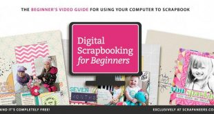 In Digital Scrapbooking for Beginners, a FREE CLASS, you'll get the best basics ...