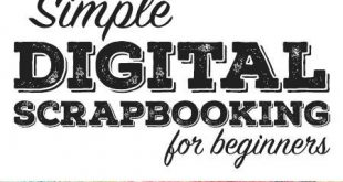 Scrapbooking For Beginners: Ideas Tips & Lessons Learned  2019  Just getting sta...