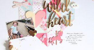 Layout *Wild Heart* - Pink Paislee / Page Taylor Evans - *Take Me Away* - von Ul...