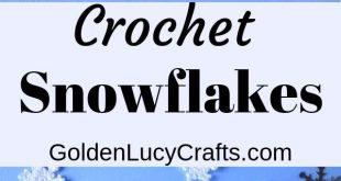 Small Crochet Snowflake, Free Crochet Pattern